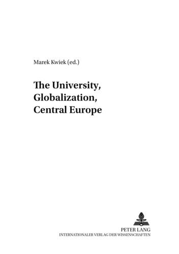 Marek Kwiek - The University, Globalization, Central Europe.