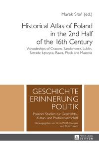 Marek Slon - Historical Atlas of Poland in the 2nd Half of the 16th Century - Voivodeships of Cracow, Sandomierz, Lublin, Sieradz, ??czyca, Rawa, P?ock and Mazovia- Volume 2, Volume 3, Volume 4.