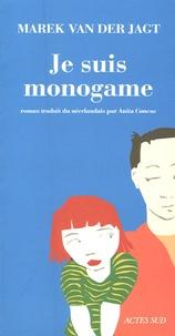 Marek van der Jagt - Je suis monogame.