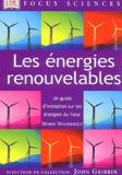 Marek Walisiewicz - Les énergies renouvelables - Un guide d'initiation sur les énergies du futur.