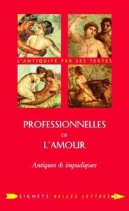 Marella Nappi - Professionnelles de l'amour - Antiques & impudiques.