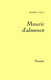 Maren Sell - Mourir d'absence.