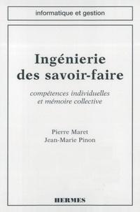 Maret - Ingénierie des savoir-faire - Compétences individuelles et mémoire collective.