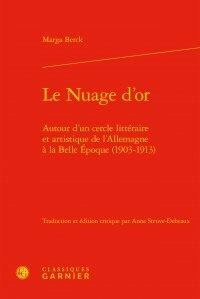 Le Nuage dor - Autour dun cercle littéraire et artistique de lAllemagne à la Belle Epoque (1903-1913).pdf