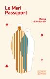 Marga d' Andurain - Le mari passeport.