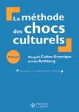 Margalit Cohen-Emerique et Ariella Rothberg - La méthode des chocs culturels - Manuel de formation en travail social et humanitaire.