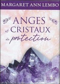 Margaret Ann Lembo - Anges et cristaux de protection.