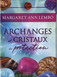Margaret Ann Lembo - Archanges et cristaux de protection.