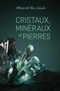 Margaret Ann Lembo - Cristaux, mineraux et pierres.