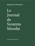 Margaret Atwood - Le Journal de Susanna Moodie.