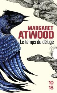 Margaret Atwood - Le temps du déluge.