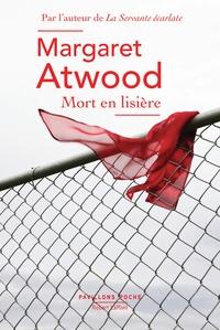Margaret Atwood - Mort en lisière.