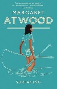 Margaret Atwood - Surfacing.