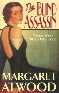 Margaret Atwood - The blind assassin.
