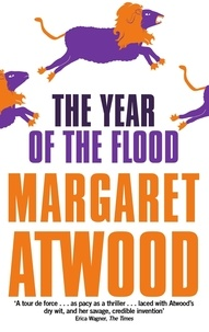 Margaret Atwood - The Year of the Flood.