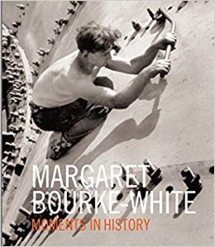 Margaret Bourke-White - Margaret Bourke-White - Moments in history.
