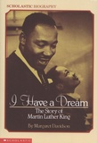 Margaret Davidson - I Have a Dream - The Story of Martin Luther King.