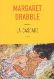 Margaret Drabble - La cascade.