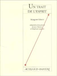 Margaret Edson - Un trait d'esprit.