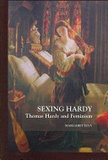 Margaret Elvy - Sexing Hardy - Thomas Hardy and Feminism.
