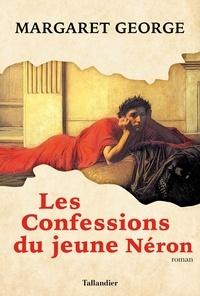 Margaret George - Les confessions du jeune Néron.