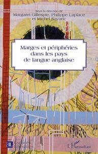 Margaret Gillespie et Philippe Laplace - Marges et périphéries dans les pays de langue anglaise.