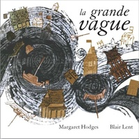 Margaret Hodges et Blair Lent - La grande vague.