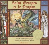 Margaret Hodges - Saint Georges et le Dragon - Une légende dorée.