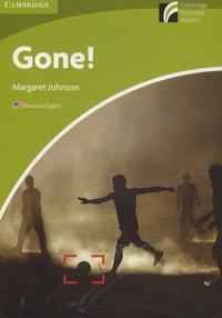 Margaret Johnson - Gone ! - Starter Level. Amercian English.