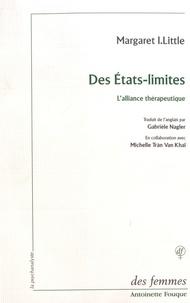 Margaret Little - Des états-limites - L'alliance thérapeutique.