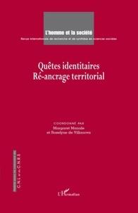 Margaret Manale et Roselyne de Villanova - L'Homme et la Société N°165-166, 2007/3-4 : Quêtes identitaires - Ré-ancrage territorial.