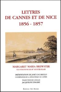 Margaret-Maria Brewster - Lettres de Cannes et de Nice 1856-1857.