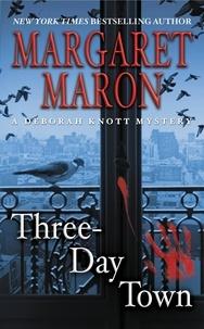 Margaret Maron - Three-Day Town.