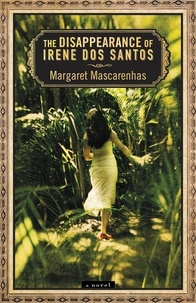Margaret Mascarenhas - The Disappearance of Irene Dos Santos.