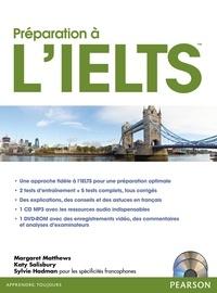 Margaret Matthews et Katy Salisbury - Préparation à l'IELTS. 1 DVD + 1 CD audio
