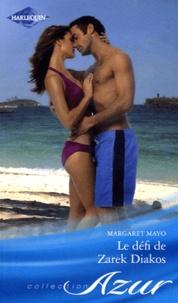 Margaret Mayo - Le défi de Zarek Diakos.