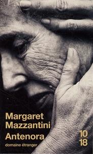Margaret Mazzantini - Antenora.