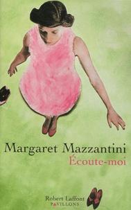 Margaret Mazzantini - Ecoute-moi.