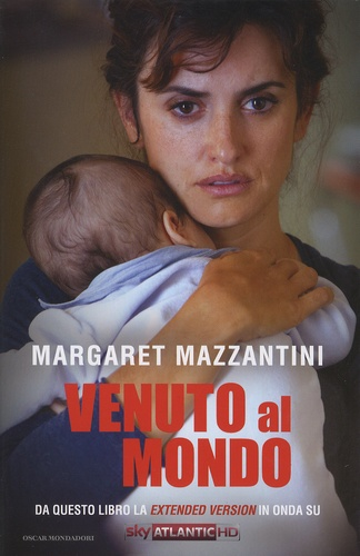 Margaret Mazzantini - Venuto al mondo.
