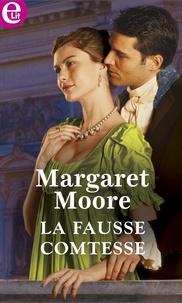 Margaret Moore - La fausse comtesse.