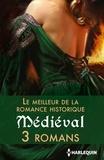 Margaret Moore et Denise Lynn - Le meilleur de la romance historique : Médiéval - 3 romans.