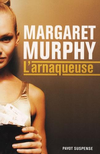 Margaret Murphy - L'arnaqueuse.