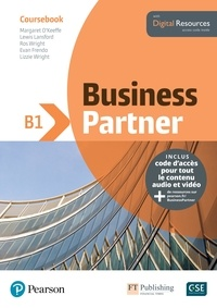 Margaret O'Keeffe et Lewis Lansford - Business Partner B1 - Coursebook. With Digital Ressources.