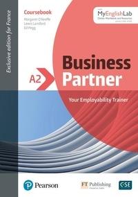 Margaret O'Keeffe et Lewis Lansford - Business Partner Niveau A2 - Avec accès MyEnglishLab.