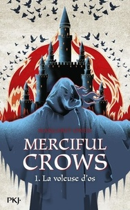 Margaret Owen - Merciful Crows Tome 1 : La voleuse d'os.