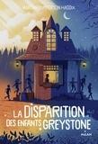 Margaret Peterson Haddix - La disparition des enfants Greystone, Tome 01 - La disparition des enfants Greystone.