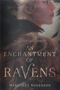 Margaret Rogerson - An Enchantment of Ravens.