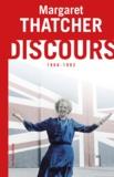 Margaret Thatcher - Discours et conférences (1968-1992).