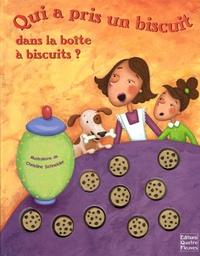 Margaret Wang et Christine Schneider - Qui a pris un biscuit dans la boîte à biscuits ?.