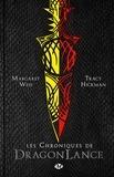Margaret Weis et Tracy Hickman - Chroniques de Dragonlance Intégrale : Dragons d'un crépuscule d'automne ; Dragons d'une nuit d'hiver ; Dragons d'une aube de printemps.